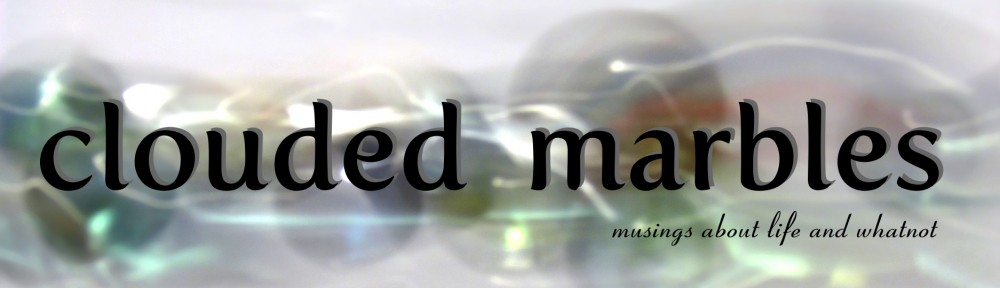clouded marbles